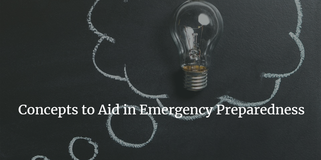 Concepts to Aid in Emergency Preparedness